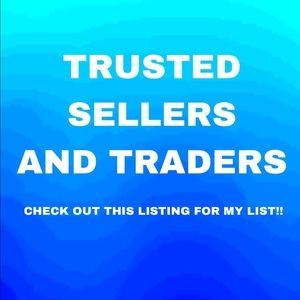 Other - 🌸 MY TRUSTED SELLERS AND TRADERS 🌸